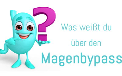 Magenbypass Quiz – Teste dein Wissen