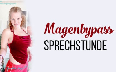 Video Magenbypass Sprechstunde – Süßigkeiten, Proteinbedarf, Bauchstraffung uvm.